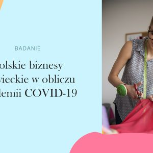Badanie rynku polskich biznesów krawieckich w obliczu pandemii COVID-19